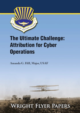 Paper cover which reads The Ultimate Challenge: Attribution for Cyber Operations