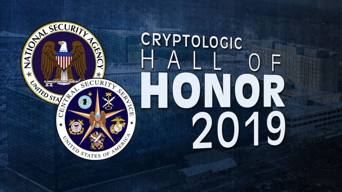 NSA Cryptologic Hall of Honor 2019