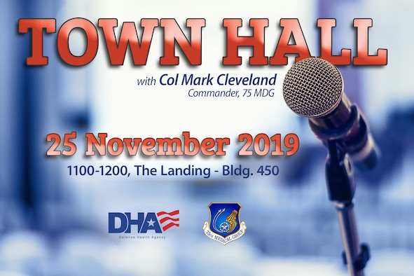 Transition to the Defense Health Agency and the 75th Medical Group's recent squadron re-designation will be the main topics during a town hall meeting Nov. 25, 2019, at Hill Air Force Base, Utah. Col. Mark Cleveland, commander of the 75th MDG, will host the meeting from 11 a.m. to noon at The Landing, building 450. (U.S. Air Force graphic by David Perry)