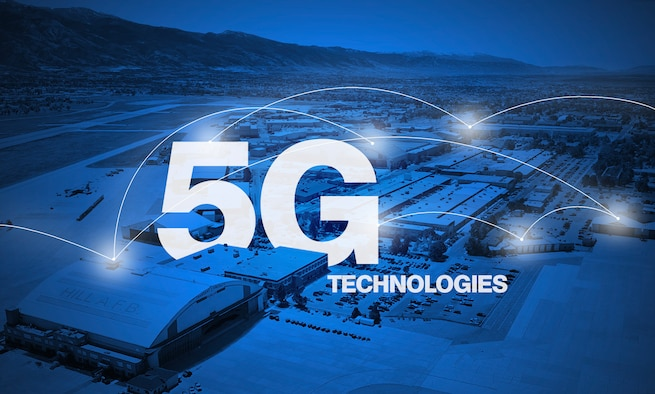 A graphic depicting the words 5G technologies over the top of an blue, shaded aerial photo of Hill Air Force Base, Utah. (U.S. Air Force graphic by David Perry)