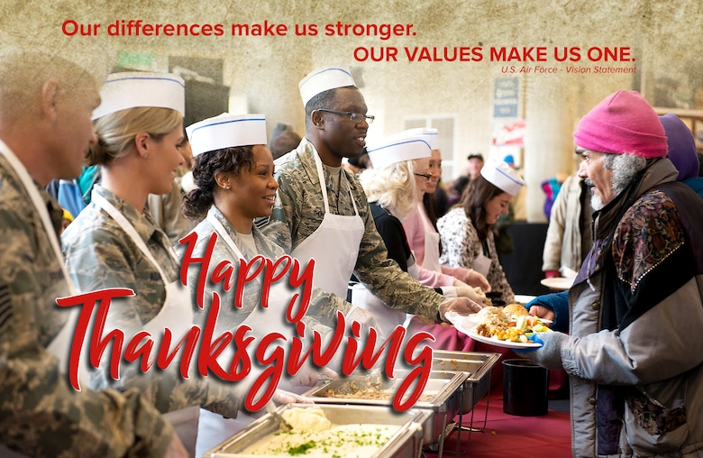 From the U.S. Air Force vision statement, Our differences make us stronger, our values make us one, and a Happy Thanksgiving greeting over the top of a photo of Hill Air Force Base Airmen serving a Thanksgiving meal during a volunteer event.