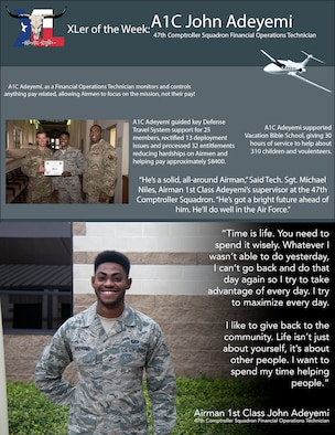 "Airman 1st Class John Adeyemi, a 47th Comptroller Squadron financial operations technician, was chosen by wing leadership to be the ""XLer of the Week"" of Nov. 18, 2019 at Laughlin Air Force Base, Texas. Adeyemi was chosen by wing leadership to be the ""XLer of the Week"" of Nov. 18, 2019. (U.S. Air Force graphic by Senior Airman John A. Crawford)"
