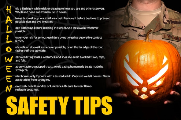 Remember to take safety in mind as you prepare for the Halloween festivities