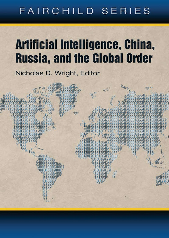 Book Cover for Artificial Intelligence, Russia, China, and the Global Order