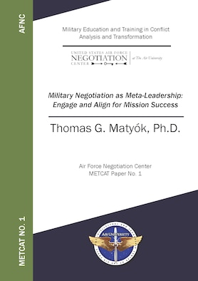 Paper Cover: Military Negotiation as Meta-Leadership: Engage and Align for Mission Success