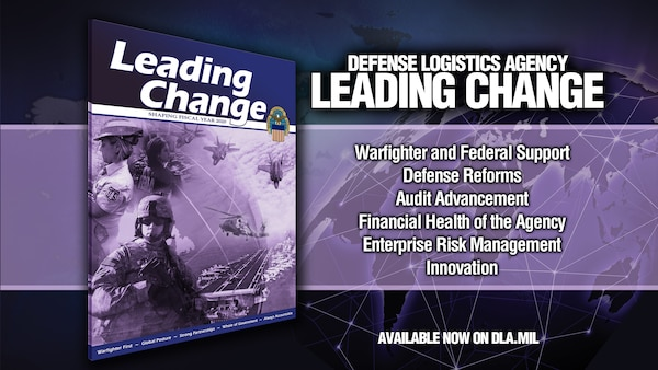 """Defense reform and audit advancement are among focus areas outlined in the new """"Leading Change"""" document emphasizing the Defense Logistics Agency's fiscal 2020 goals."""