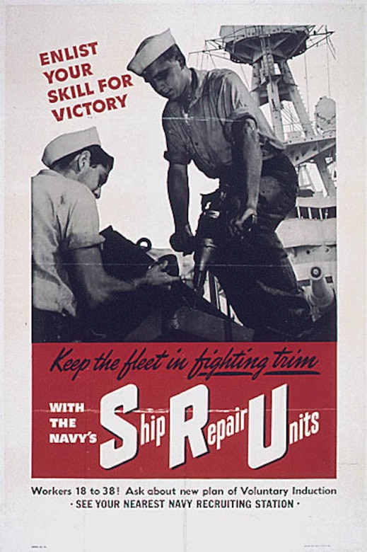"Poster with words ""Keep the fleet in fighting trim with the Navy's ship repair units"""