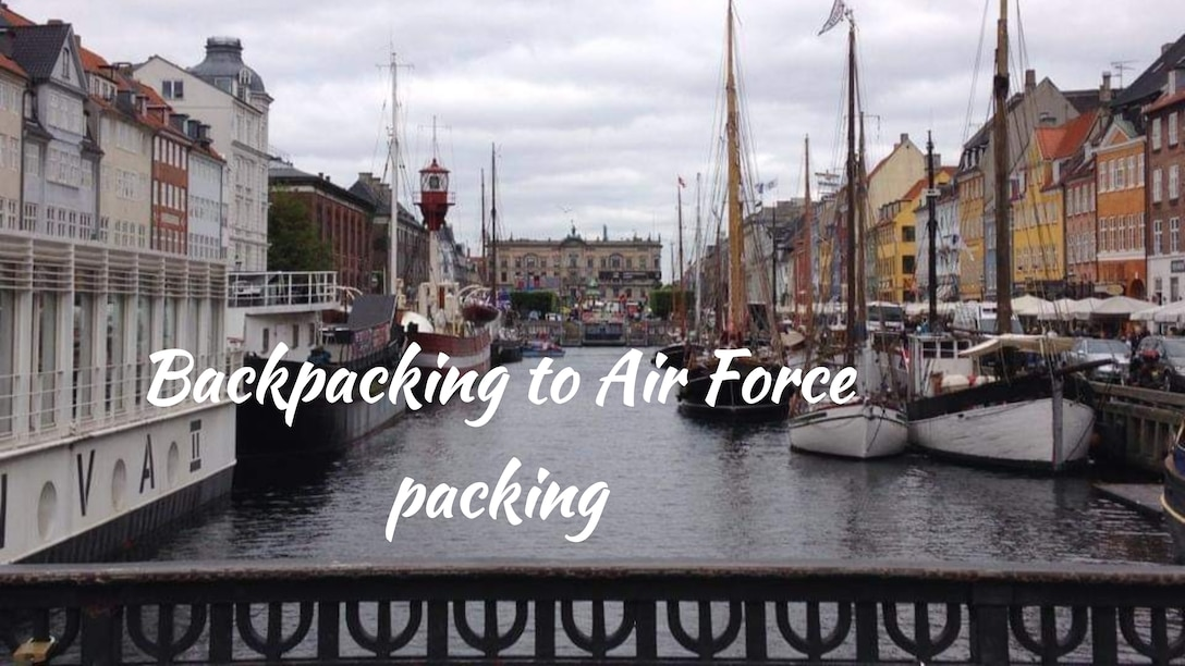 Backpacking to Air Force packing