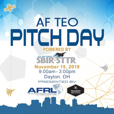 The Air Force Research Laboratory and the Wright Brother's Institute will host the inaugural Air Force Technology Executive Officer Pitch Day Nov. 15 at the Steam Plant and the Wright Brother's Institute in Dayton from 9 a.m. to 3 p.m. with a business networking social to follow. (Courtesy graphic)