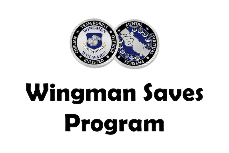 Step in: Wingman Saves Program gives Airmen skills, confidence to intervene in harmful situations