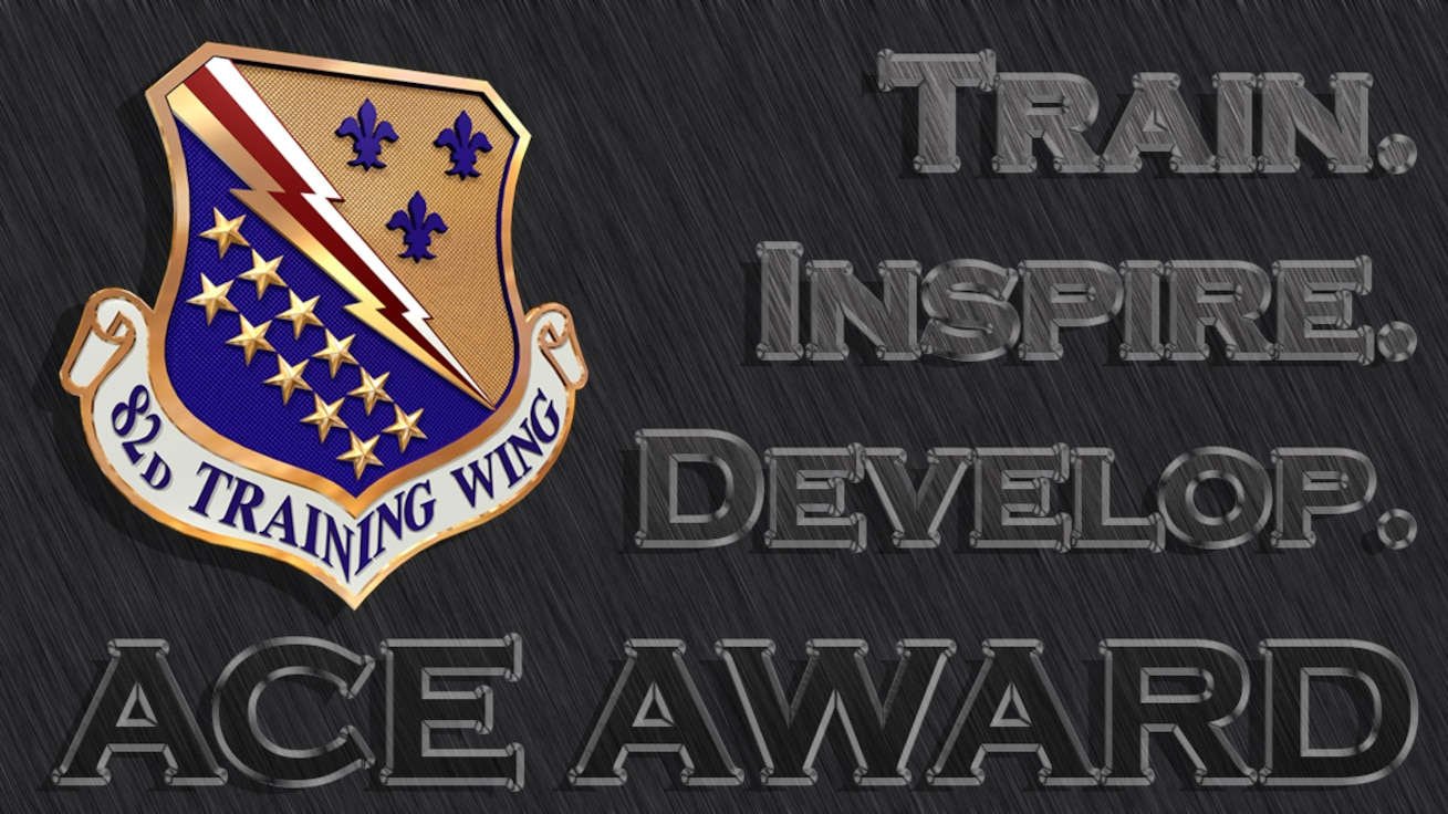 Students who complete their training with perfect scores earn the distinction of being an ACE student. (U.S. Air Force graphic by John Ingle)