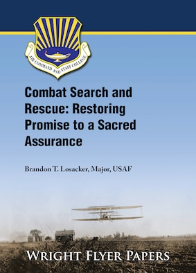 Paper Cover that Reads: Combat Search and Rescue: Restoring Promise to a Sacred Assurance