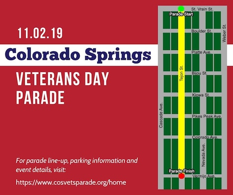 """The 2019 Colorado Springs Veterans Day Parade, themed """"Honoring Veterans Service Organizations,"""" will start at St. Vrain Street, proceed south on Tejon Street and end at Vermijo Avenue. For more details, visit the parade website: https://www.cosvetsparade.org/home. (U.S. Air Force graphic by Heather S. Marsh)"""