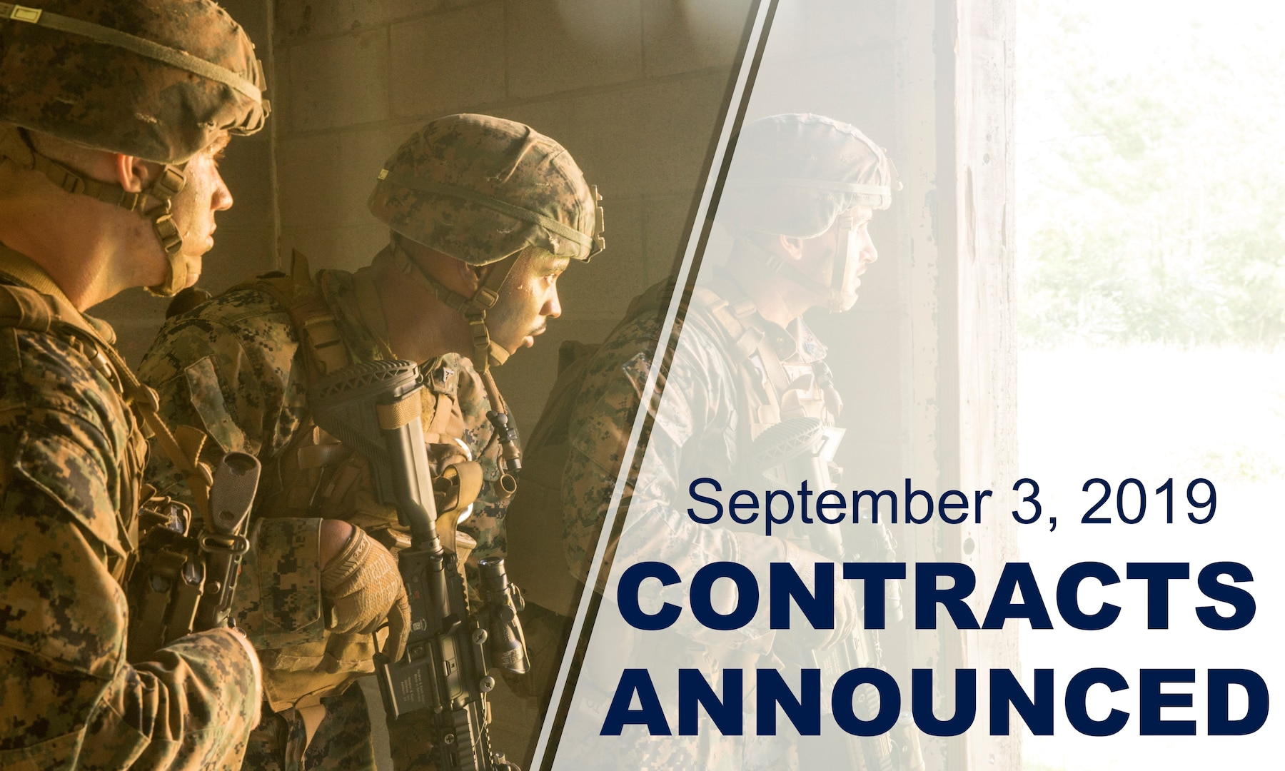 """Three marines stand inside doorway, looking out. Graphic reads: """"September 3, 2019 Contracts Announced."""""""