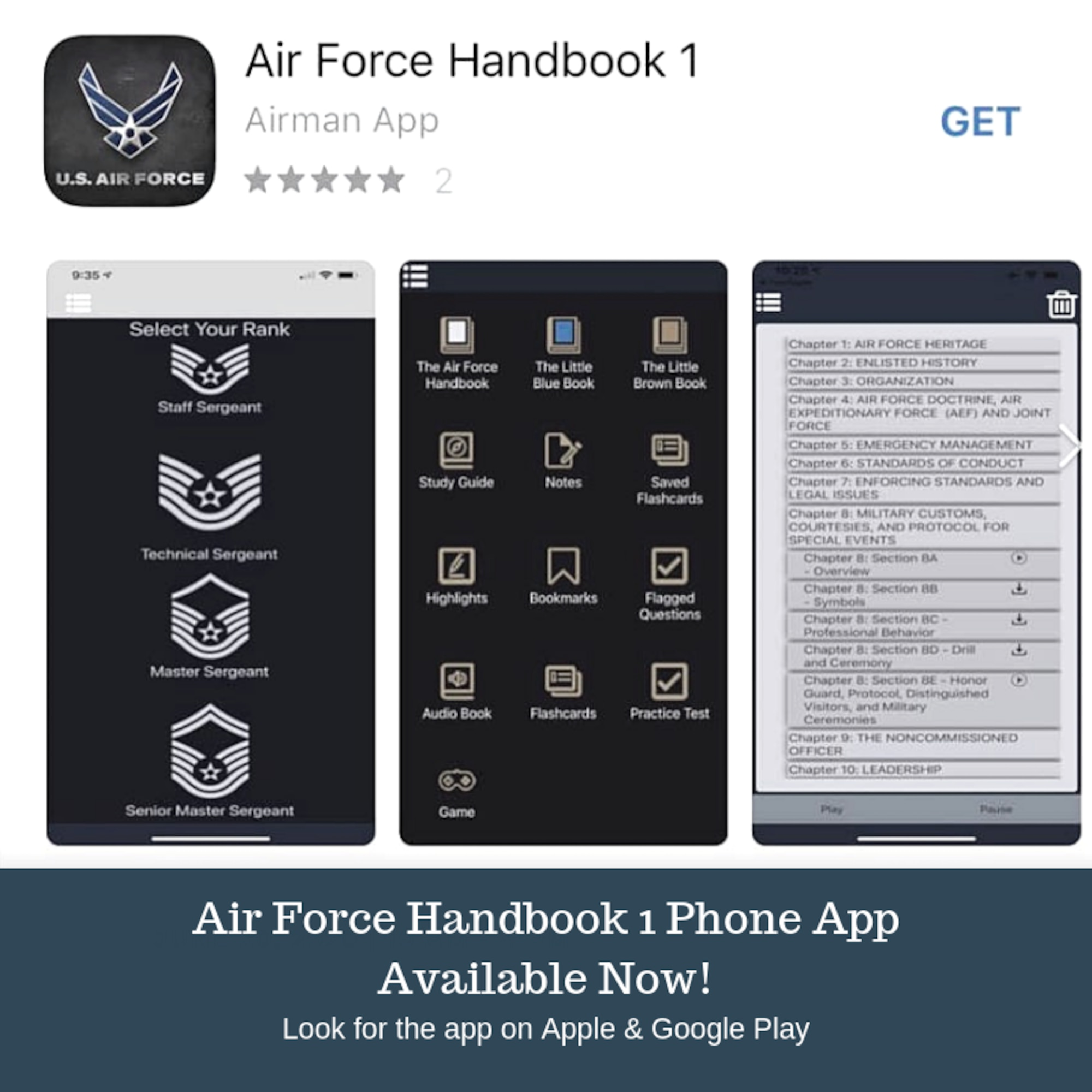 """The Air Force Handbook 1 phone application, available beginning Sept. 6, 2019, on both Apple and Google Play, includes the AFH1 and a study guide, as well as Air Force Instruction 36-2618, The Enlisted Force Structure, known as the """"The Little Brown Book.""""  There is also access to the """"The Little Blue Book"""" focused on the profession of arms, as well as tools such as flash cards, audio and practice tests designed to help prepare Airmen for promotion testing. (U.S. Air Force graphic/Dan Hawkins)"""