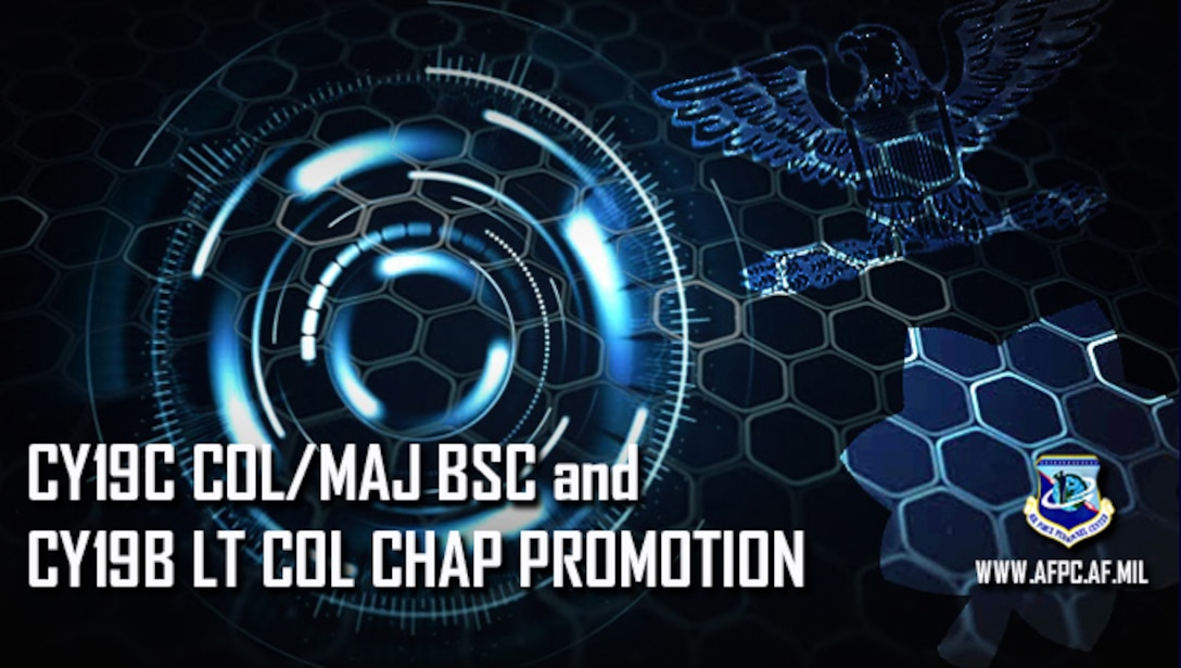 Officer promotion release for CY19C, colonel and major, Biomedical Sciences Corps and CY19B, lieutenant colonel, Chaplain Corps