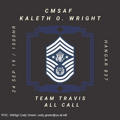 349th Air Mobility Wing members are invited to attend Chief Master Sergeant of the Air Force Kaleth O. Wright's All Call: