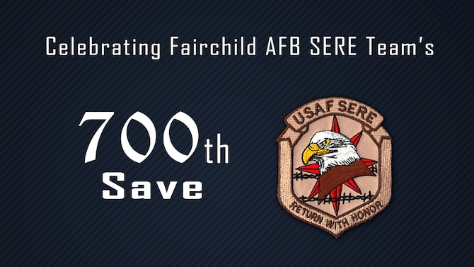 Graphic illustrating the 700th rescue by SERE teams at Fairchild Air Force Base. SERE specialists with the Fairchild AFB's 336th Training Group have used their expert skills to save both military service members and members from the general public in both remote and hostile environment situations. (U.S. Air Force photo illustration by 2nd. Lt. Robert Guest)
