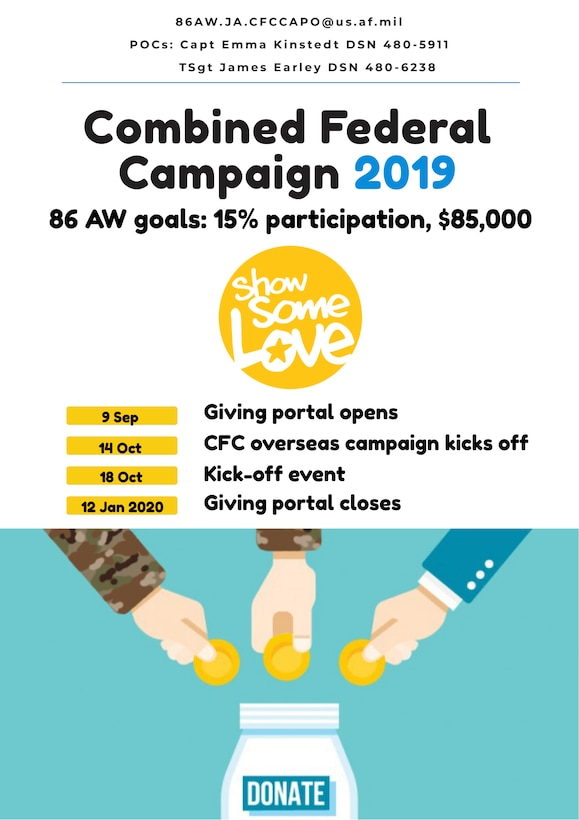 The Combined Federal Campaign is returning to Ramstein Air Base, fall 2019. The funds raised through this campaign help neighbors in need around the corner, across the nation, and throughout the world.