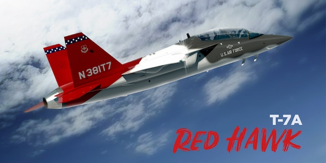 The Air Force's all-new advanced trainer aircraft, the T-X, has officially been named the T-7A Red Hawk.