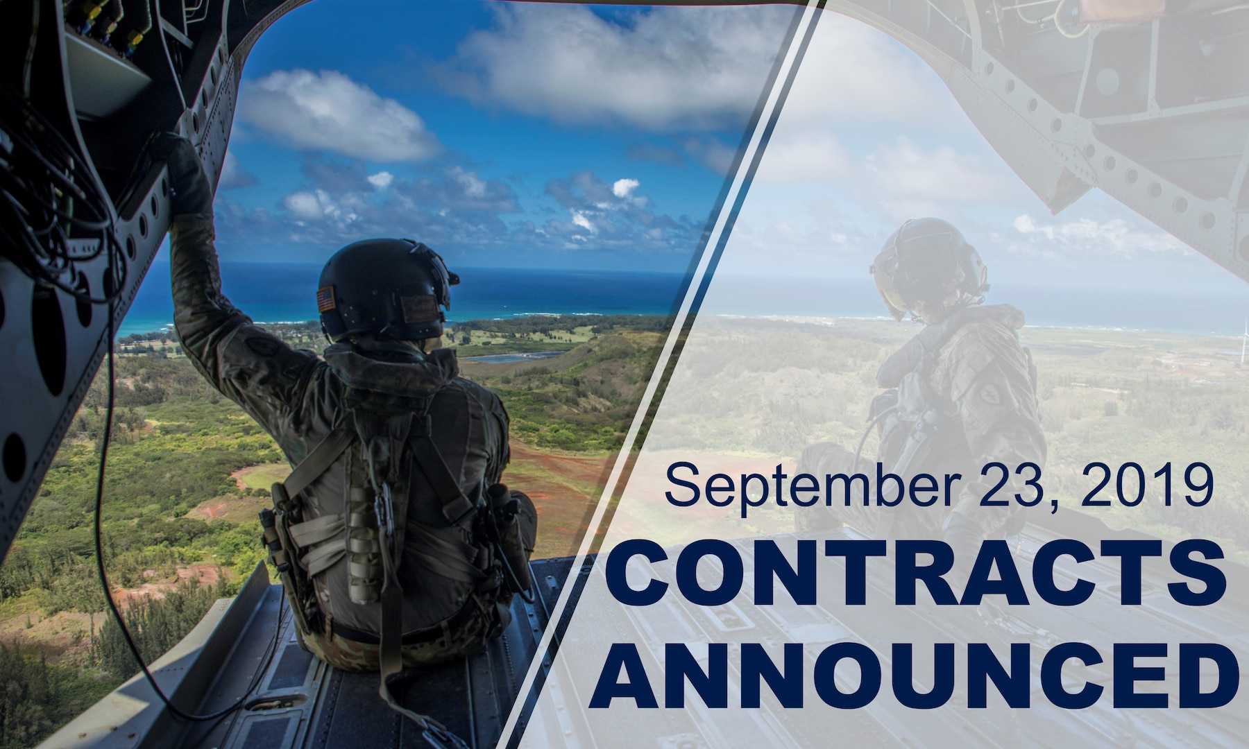 """Military members sit on the back of open aircraft looking over land from above. Text reads: """"September 23, 3019 contracts announced."""""""