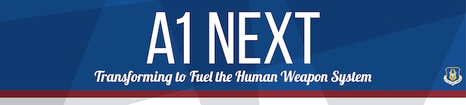 A1 Next is Air Force Reserve Command's Manpower, Personnel and Services Directorate's transformation plan to better serve Airmen's human resource and manning needs.