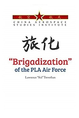 """Brigadization"" of the PLA Air Force graphic."