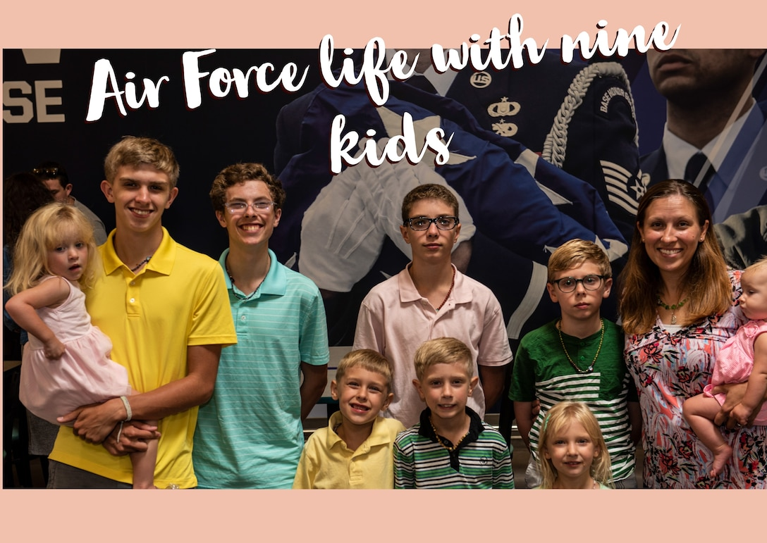 Air Force life with nine kids