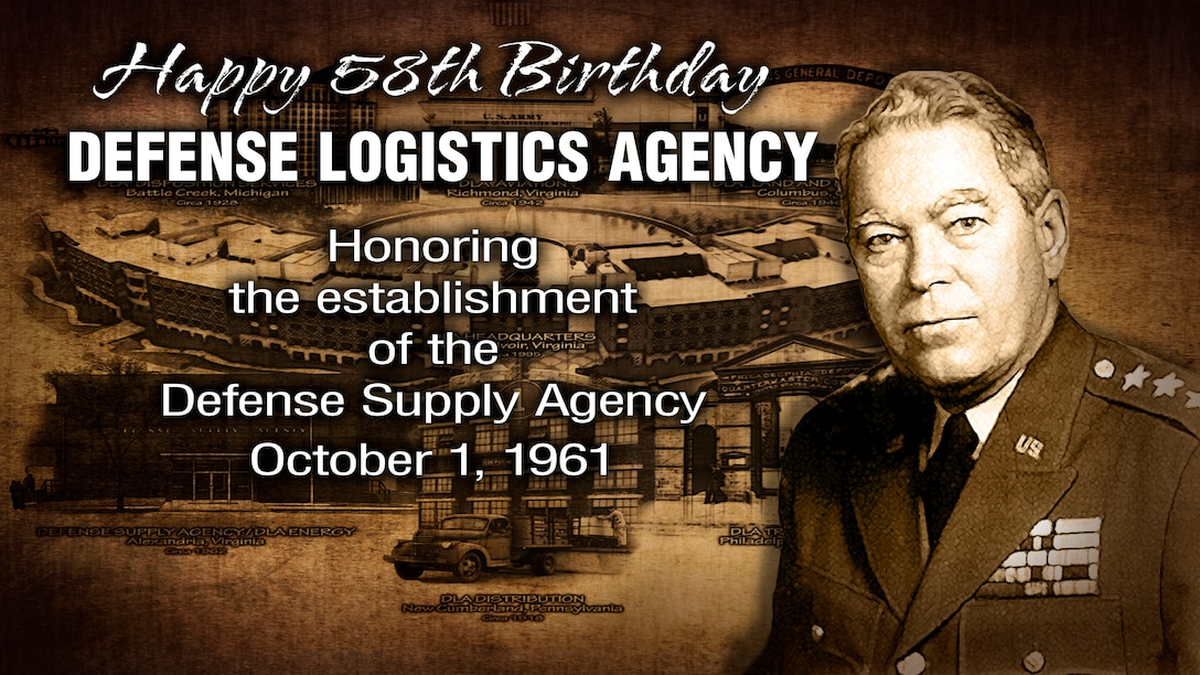 The Defense Logistics Agency celebrates its 58th birthday Oct. 1. The agency's mission has changed and expanded since Army Lt. Gen. Andrew T. McNamara took command in 1961, but DLA employees still provide world-class logistics support. Graphic illustration of Gen. McNamara's portrait over the DLA headquarters building.