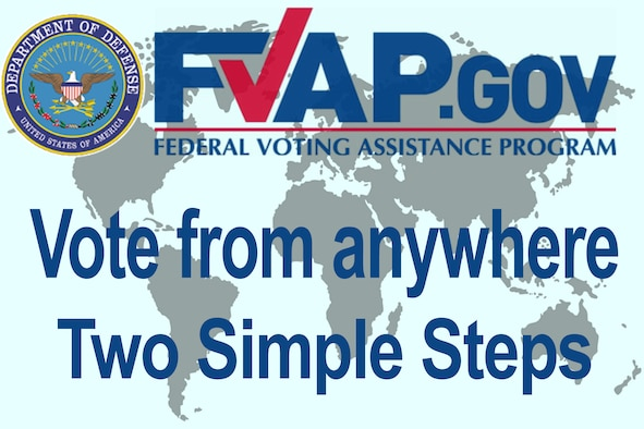 The Federal Voting Assistance program works to ensure Service members, their eligible family members, and overseas citizens are aware of their right to vote and have the tools and resources to successfully do so - from anywhere in the world. For additional information visit https://www.fvap.gov . (U.S. Air Force graphic/Master Sgt. Ben Mota)