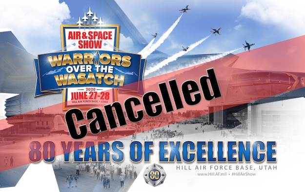A graphic depicting that the 2020 air show at Hill AFB, Utah, is cancelled.