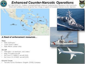 """Graphic: """"Enhanced Counter-Narcotic Operations."""" On 1 April 2020, U.S. Southern Command will begin enhanced counternarcotics operations in the East Pacific Ocean and Caribbean Sea to disrupt the flow of drugs in support of Presidential national security objectives. A flood of enforcement resources...  Ships:  Navy destroyers 
