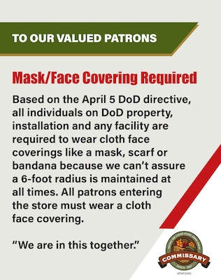 Commissaries on Joint Base San Antonio will require all store employees and customers to wear some form of face covering in order to enter the store beginning April 10.