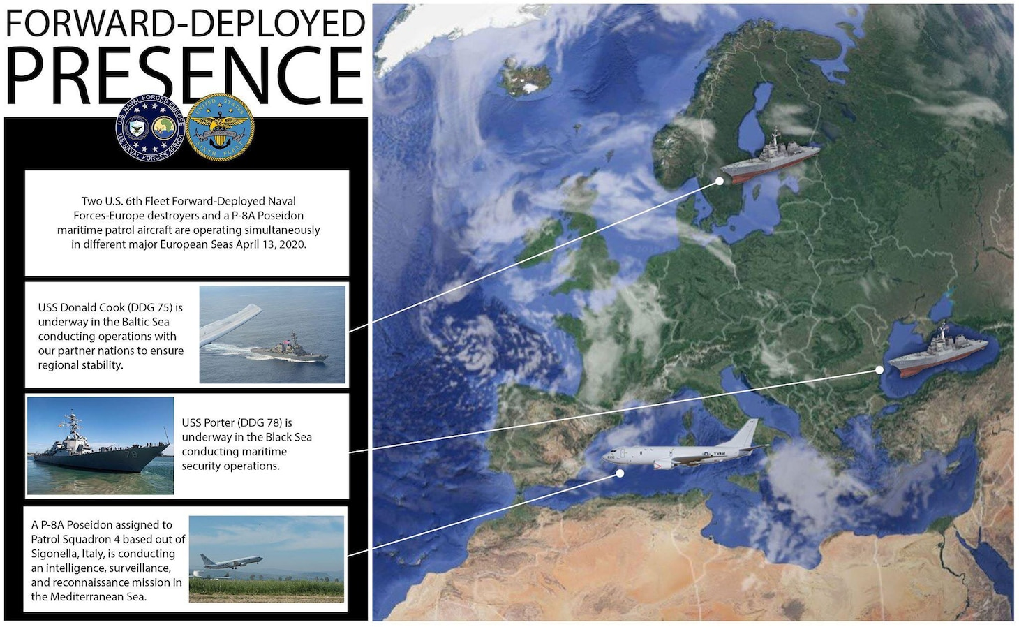 Two U.S. 6th Fleet Forward-Deployed Naval Forces-Europe destroyers and a P-8A Poseidon maritime patrol aircraft are operating simultaneously in different major European Seas, April 13, 2020.