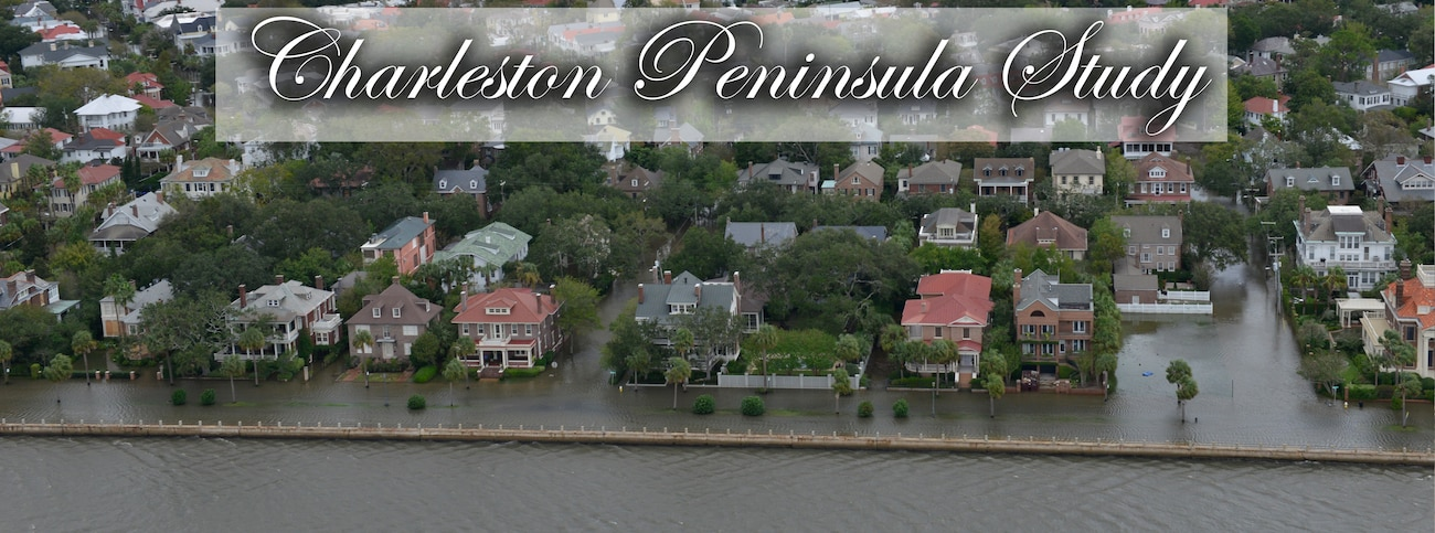Charleston Peninsula Coastal Flood Risk Management Study