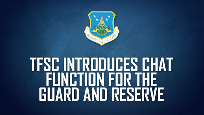 TFSC introduces chat function for the Guard, Reserve graphic.