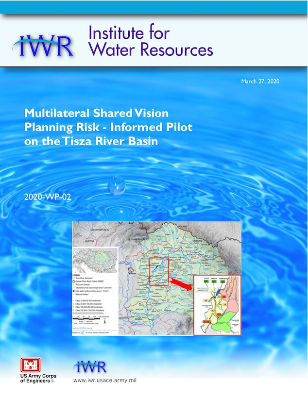 Cover for Multilateral Shared Vision Planning Risk - Informed Pilot on the Tisza River Basin