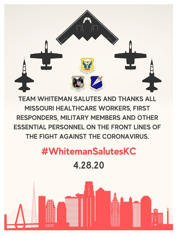 Advertising graphic highlighting an idealized Kansas City skyline, and aircraft silhouettes with the text: Team Whiteman salutes and thanks all Missouri healthcare workers, first responders, military members and essential personnel on the frontlines of the fight against COVID-19 with a planned flyover in Kansas City, Missouri, April 28, 2019. (U.S. Air Force graphic by Senior Airman Thomas Barley)