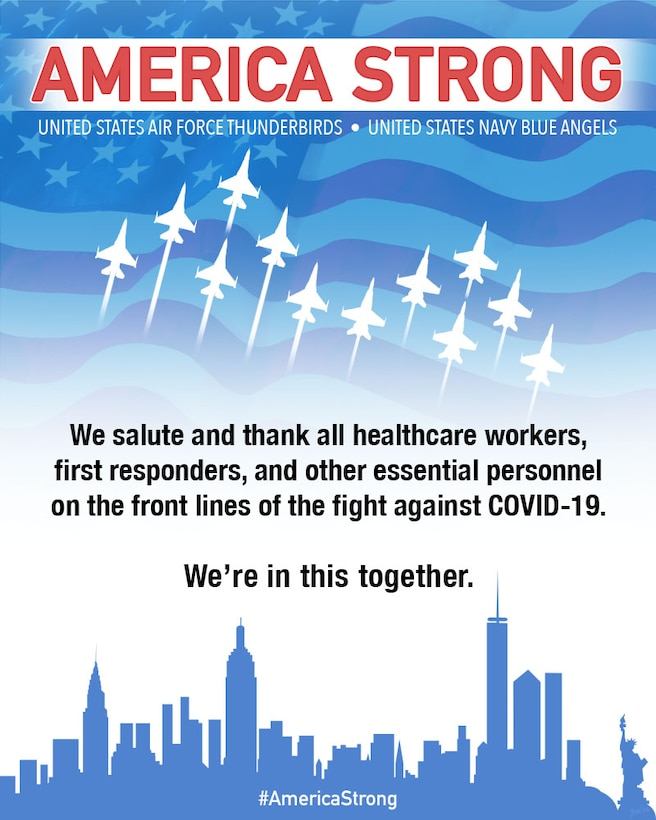 America Strong is a collaborative salute from the Navy and Air Force to recognize healthcare workers, first responders and other essential personnel in a show of national solidarity during the COVID-19 pandemic. (U.S. Air Force courtesy graphic)