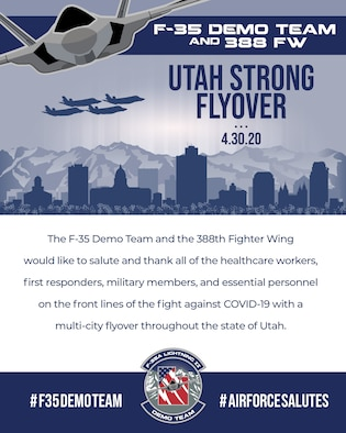 A graphic detailing the announcement of the 2020 F-35 Demo Team #UtahStrong Flyover.