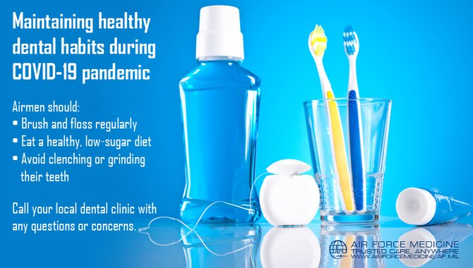 Tips for maintaining healthy dental habits during COVID-19 pandemic. (U.S. Air Force graphic)
