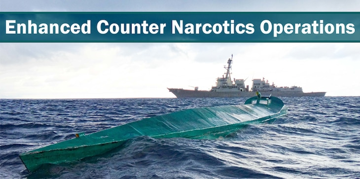 Banner image for the Enhanced Counter Narcotics Operations page on Southcom.mil. Background image caption: USS Pinckney (DDG 91) with embarked U.S. Coast Guard (USCG) Law Enforcement Detachment (LEDET) team conducts enhanced counter narcotics operations, May 14, 2020, in the Eastern Pacific Ocean.