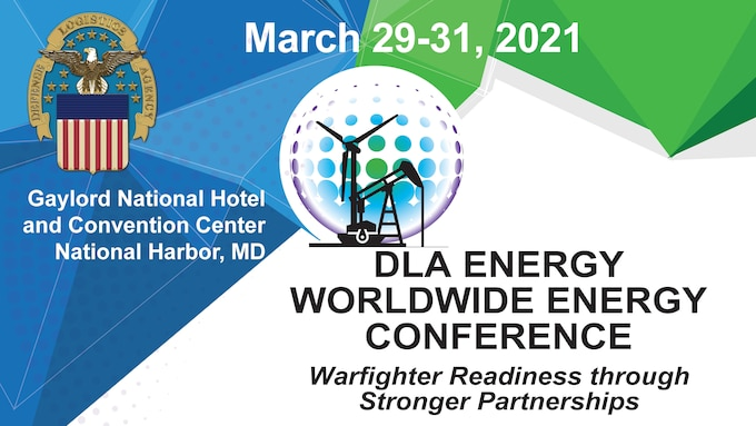 A save the date card for the DLA Energy Worldwide Energy Conference March 29-31, 2021, at National Harbor, Maryland.