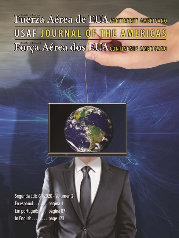 Air University Press's latest edition of the Air Force Journal of the Americas is available online. Read it at  https://www.airuniversity.af.edu/JOTA//. (Courtesy graphic)