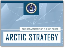 July 2020 Department of the Air Force Arctic Strategy