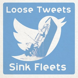 OPSEC poster Loose Tweets Sink Fleets. Created for the USS Makin Island OPSEC graphic contest.
