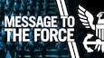 Message to the Force (US Navy Graphic by Mass Communication Specialist 3rd Class Zachary Van Nuys)