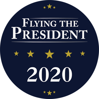 "Blue circle with words ""Flying the President 2020"""