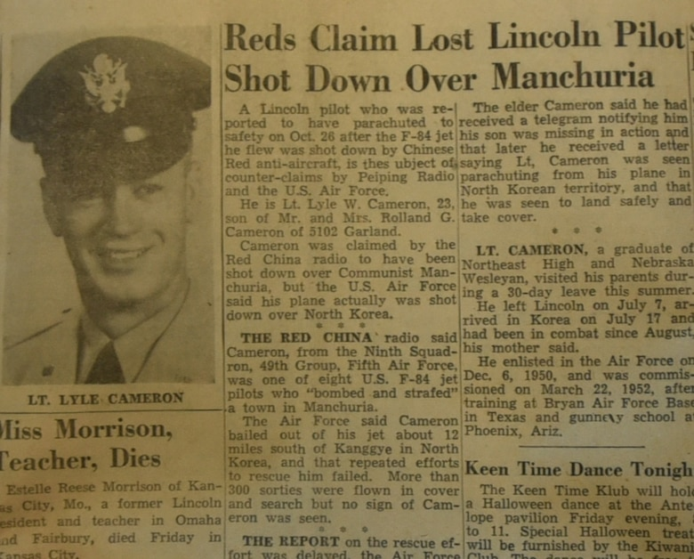 A news paper clip from an October 1952 Nebraska publication documenting the capture of then Second Lt. Lyle Cameron. Cameron's F-84 aircraft was shot down over North Korea on October 26,1952 where he was held captive for 32 months at a prisoner of war camp in Mukden (Shenyang), China. (Courtesy photo)