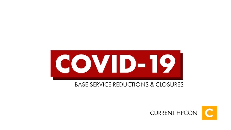 COVID-19 Base Reductions & Closures